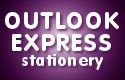 Outlook Express Stationery